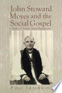 John Stoward Moyes and the Social Gospel