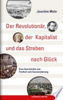 Der Revolution R Der Kapitalist Und Das Streben Nach Gl Ck