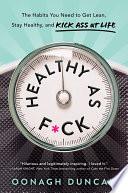 Healthy As F Ck