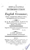 A Short And Practical Introduction To English Grammar Chiefly Compiled From Different Authors And Adapted For The Use Of Schools