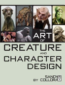 The Art of Creature and Character Design Hardcover