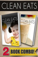 Clean Meals for Kids and Vitamix Recipes