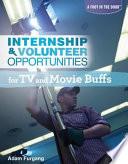 internship volunteer opportunities for tv and movie buffs