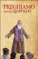 Preghiamo con san Leopoldo