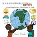 If You Were Me And Lived In Kenya A Child S Introduction To Culture Around The World