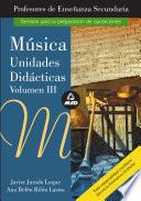 Musica  Volumen Iii  Profesores de Educacion Secundaria  Unidades Didacticas Ebook