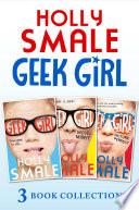 Geek Girl books 1-3: Geek Girl, Model Misfit and Picture Perfect (Geek Girl)