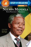 Nelson Mandela  From Prisoner to President