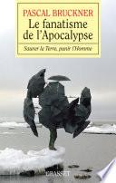 Le fanatisme de l Apocalypse