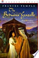 The Beduins Gazelle