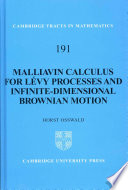 Malliavin Calculus for L  vy Processes and Infinite Dimensional Brownian Motion