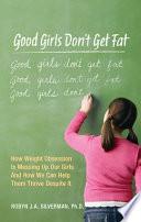 Good Girls Don t Get Fat Book PDF