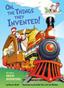 Oh, the Things They Invented! Book