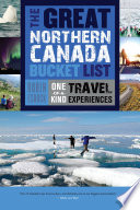 The Great Northern Canada Bucket List