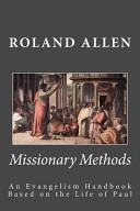 Missionary Methods An Evangelism Handbook Based On The Life Of Paul