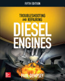 Troubleshooting And Repairing Diesel Engines 5th Edition