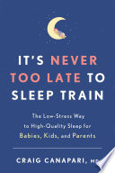 It S Never Too Late To Sleep Train