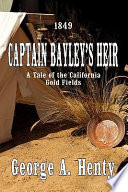 Captain Bayley s Heir