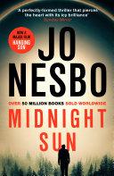 Midnight Sun The Run He Has Betrayed Oslo S
