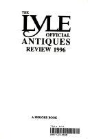 The Lyle Official Antiques Review 1996