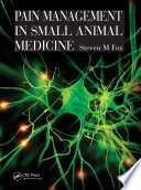Pain Management In Small Animal Medicine