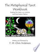 The Metaphysical Tarot Workbook