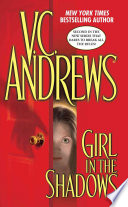 Girl In The Shadows : lost in darkness forever. the family saga...