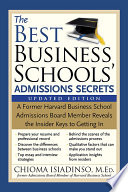 The Best Business Schools  Admissions Secrets