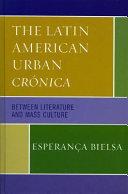 The Latin American Urban Crónica