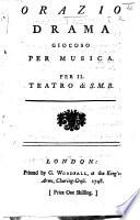 Orazio. Drama giocoso per musica, etc. [Italian and English versions of the libretto by Antonio Palomba.]