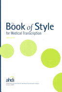 The Book of Style for Medical Transcription