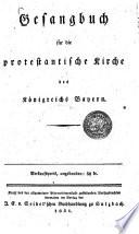 Gesangbuch f  r die protestantische Kirche des K  nigreichs Bayern
