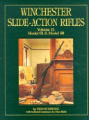 Winchester Slide Action Rifles