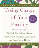Taking Charge of Your Fertility Book