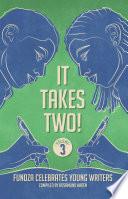 It Takes Two  Volume 3