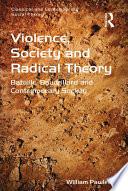 Violence  Society and Radical Theory