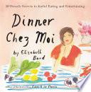 Dinner Chez Moi