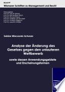 Analyse der Änderung des Gesetzes gegen den unlauteren Wettbewerb sowie dessen Anwendungsgebiete und Erscheinungsformen