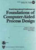 Fourth International Conference on Foundations of Computer Aided Process Design