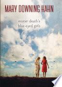 Mister Death s Blue Eyed Girls