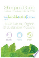 My Healthiest Life Shopping Guide  Our Best of the Best Product Picks for 2009  Body  Face   Hair
