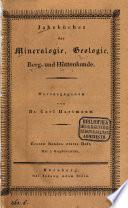 Jahrbücher der Mineralogie, Geologie, Berg- und Hüttenkunde