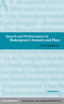 Speech and Performance in Shakespeare's Sonnets and Plays