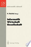 Informatik — Wirtschaft — Gesellschaft