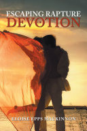 Escaping Rapture of Devotion Book