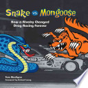 Snake Vs  Mongoose  How a Rivalry Changed Drag Racing Forever