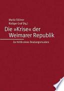 Die  Krise  der Weimarer Republik