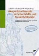 Akupunkturtherapie in Geburtshilfe und Frauenheilkunde