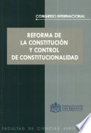Reforma de la constituci  n y control de constitucionalidad