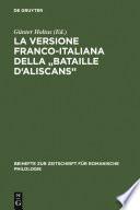 La versione franco italiana della  Bataille d Aliscans